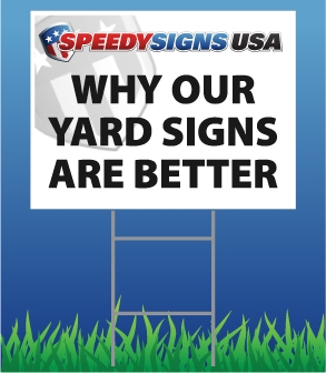 Why Our Yard Signs Are Better